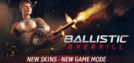 Ballistic Overkill Game for Windows PC, Mac and Linux