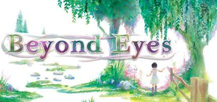 Beyond Eyes Game for Windows PC, Mac and Linux