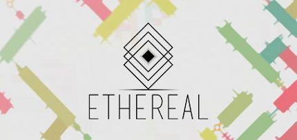 ETHEREAL Game for Windows PC and Mac