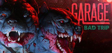 GARAGE: Bad Trip Game for Windows PC and Mac