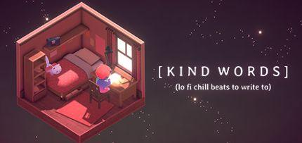 Kind Words Game for Windows PC, Mac and Linux