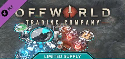 Offworld Trading Company - Limited Supply DLC