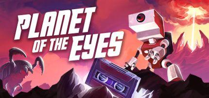 Planet of the Eyes Game for Windows PC and Mac