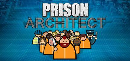 Prison Architect Game for Windows PC, Mac and Linux