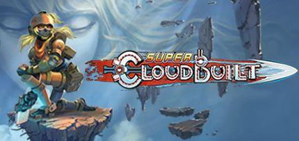 Super Cloudbuilt Game for Windows PC