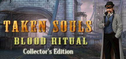 Taken Souls: Blood Ritual Collector's Edition Game for Windows PC