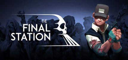 The Final Station Game for Windows PC, Mac and Linux