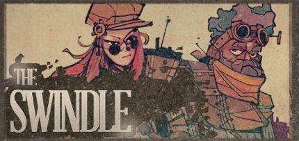 The Swindle Game for Windows PC and Mac