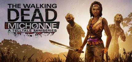 The Walking Dead: Michonne - A Telltale Miniseries Game for Windows PC and Mac